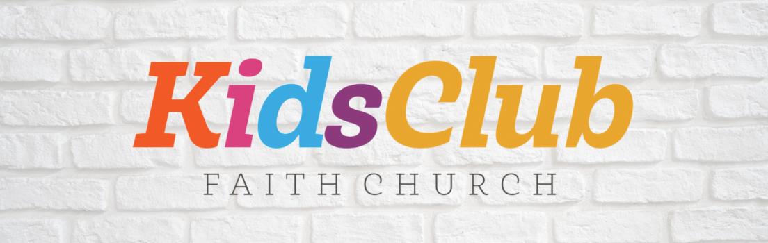 Faith Kids Club - Wednesdays 6:30 PM
